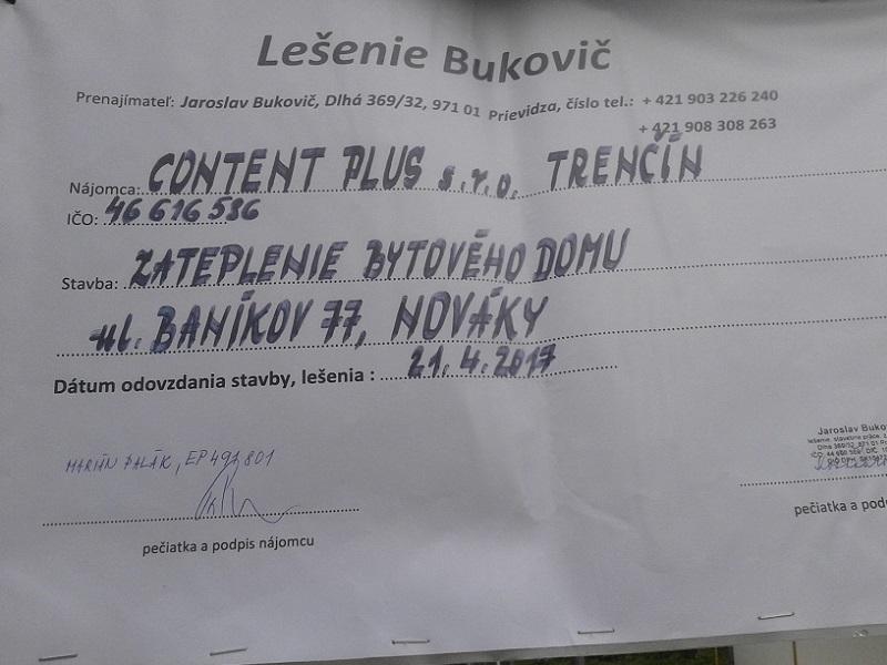 Prenájom lešenia obytný dom Nováky pre Content Plus s.r.o. Trenčín